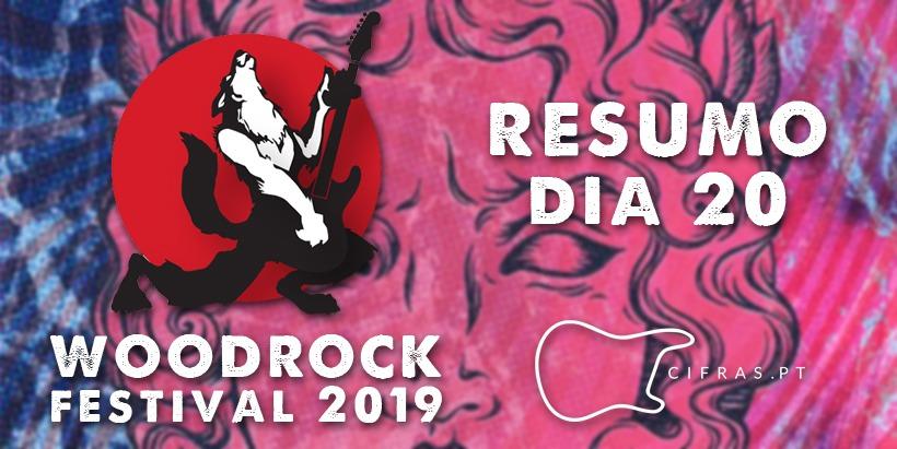Woodrock Festival 2019 resumo dia 20