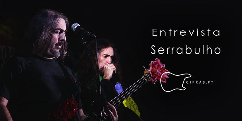 Serrabulho Entrevista