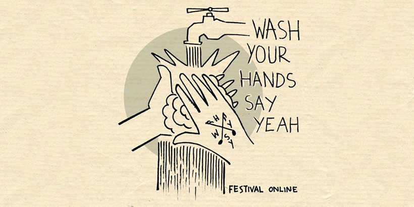 Festival wash your hands say yeah